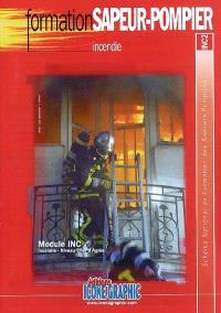 Schéma national de formation des sapeurs-pompiers, Formation sapeur-pompier : module INC, incendie, niveau chef d'agrès : INC2