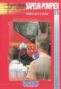 Schéma national de formation des sapeurs-pompiers. Volume , Formation sapeur-pompier : relations avec la presse
