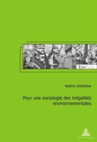 Pour une sociologie des inégalités environnementales