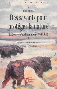 Des savants pour protéger la nature : la Société d'acclimatation (1854-1960)