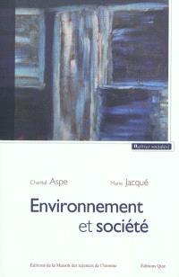 Environnement et société : une analyse sociologique de la question environnementale