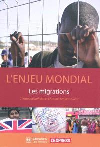 L'enjeu mondial : les migrations