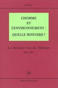 L'homme et l'environnement, quelle histoire ?