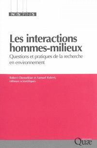 Les interactions hommes-milieux : questions et pratiques de la recherche en environnement
