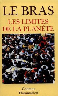Les limites de la planète : mythes de la nature et de la population