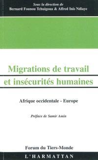 Migrations de travail et insécurités humaines : Afrique occidentale-Europe