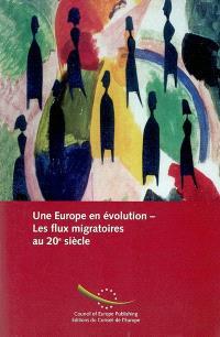 Une Europe en évolution : les flux migratoires au 20e siècle