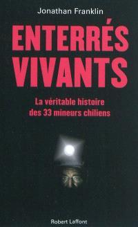 Enterrés vivants : la véritable histoire des 33 mineurs chiliens