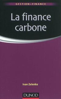La finance carbone : les marchés de permis d'émission de CO2