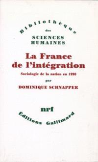 La France de l'intégration : sociologie de la nation en 1990