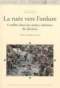 La ruée vers l'ordure : conflits dans les mines urbaines de déchets