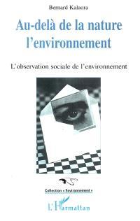 Au-delà de la nature, l'environnement : l'observation sociale de l'environnement