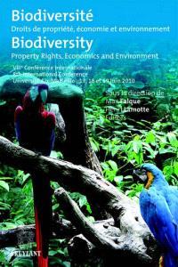 Biodiversité : droits de propriété, économie et environnement = Biodiversity : property rights, economics and environment