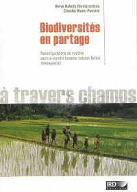 Biodiversités en partage : reconfigurations de ruralités dans le corridor forestier betsileo tanala, Madagascar