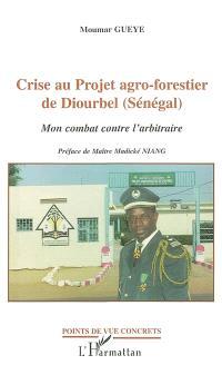Crise au projet agro-forestier de Diourbel (Sénégal) : mon combat contre l'arbitraire