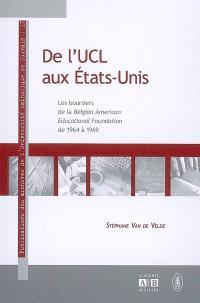 De l'UCL aux Etats-Unis : les boursiers de la Belgian American educational foundation de 1964 à 1969