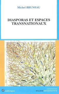 Diasporas et espaces transnationaux