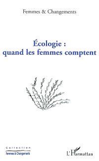 Ecologie : quand les femmes comptent