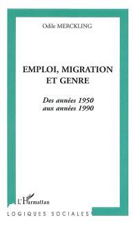 Emploi, migration et genre : des années 1950 aux années 1990
