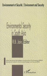 Environmental security in South Asia