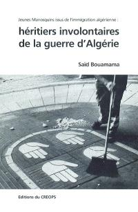 Héritiers involontaires de la guerre d'Algérie : jeunes Manosquins issus de l'immigration algérienne