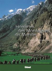 Hommes des montagnes du monde : images et rencontres