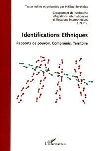 Identifications ethniques : rapports de pouvoir, compromis, territoire : actes des journées universitaires d'Automne, Rennes, 20-21-22 septembre 1999