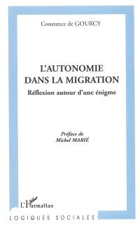 L'autonomie dans la migration : réflexion autour d'une énigme