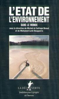 L'Etat de l'environnement dans le monde