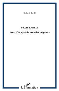 L'Exil kabyle : essai d'analyse du vécu des migrants