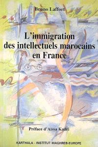L'immigration des intellectuels marocains en France : regards sur une génération d'étudiants étrangers