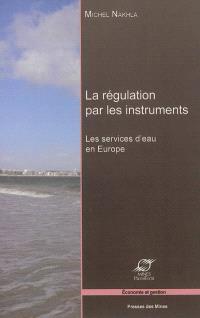 La régulation par les instruments : les services d'eau en Europe