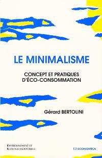 Le minimalisme : concept et pratiques d'éco-consommation