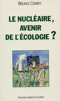 Le nucléaire, avenir de l'écologie ?
