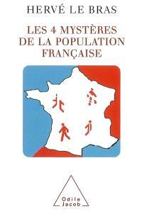 Les 4 mystères de la population française