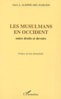 Les musulmans en occident : entre droits et devoirs