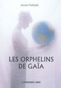 Les orphelins de Gaïa