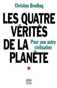 Les Quatre vérités de la planète
