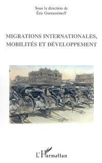 Migrations internationales, mobilités et développement