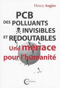 PCB, des polluants invisibles et redoutables : une menace pour l'humanité