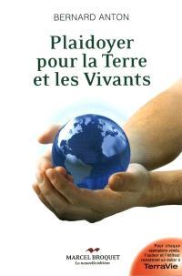 Plaidoyer pour la Terre et les vivants