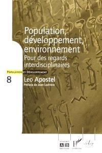 Population, développement, environnement : pour des regards interdisciplinaires