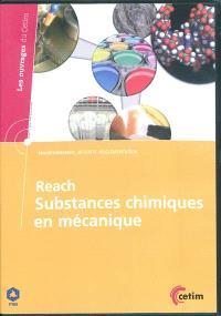 Reach, subtances chimiques en mécanique