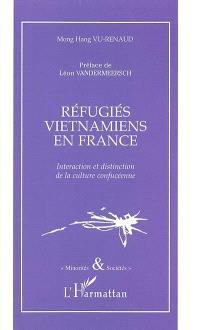 Réfugiés vietnamiens en France : interaction et distinction de la culture confucéenne
