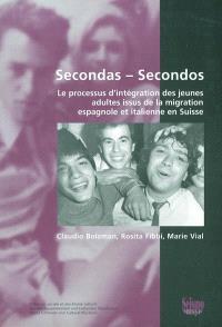 Secondas-Secondos : le processus d'intégration des jeunes adultes issus de la migration espagnole et italienne en Suisse