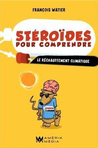 Stéroïdes pour comprendre le réchauffement climatique