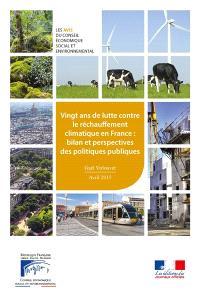Vingt ans de lutte contre le réchauffement climatique en France : bilan et perspectives des politiques publiques : avril 2015