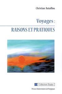 Voyages : raisons et pratiques