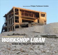 Workshop Liban  : Saïda en projets de paysage