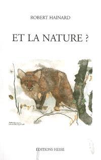 Et la nature ? : réflexions d'un peintre